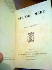 1888 HENRY GREVILLE - LA SECONDE MERE