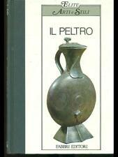 IL PELTRO  NADA BOSCHIAN FABBRI EDITORE 1984 ELITE - ARTE E STILI