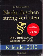 Leuthner, Nackt duschen streng verboten – Kalender 2012 – verrückte Gesetze Welt