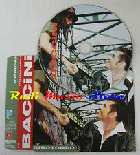 CD Singolo FRANCESCO BACCINI Girotondo 2006 PROMO TARGET TAR 1106 ITALY (S4)