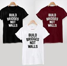 BUILD BRIDGES NOT WALLS T-Shirt - Anti Donald Trump Fascist Fascism Mexico USA
