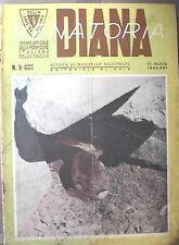 DIANA rivista di Caccia Venatoria 15 marzo 1943 Otarda Beccofrosoni Beccacce di