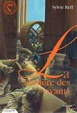 La Lumiere Des Vivants - Sylvie Reff - AD