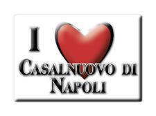 CALAMITA CAMPANIA FRIDGE MAGNETE SOUVENIR I LOVE CASALNUOVO DI NAPOLI (NA)