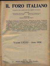 IL FORO ITALIANO 1958  AA.VV. SOCIETA' EDITRICE DEL FORO ITALIANO 1958