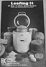 Loafing It - 58 Recipes For Dak & Welbilt Turbo Bread Machine Maker