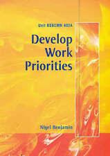 Bsbcmn 402a Develop Work Priorities by Nigel Benjamin | B/New PB, 2002