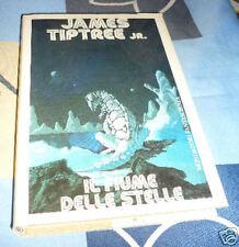 Il Fiume delle stelle J. Tiptree Jr. Altri Mondi 9