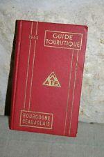 Guide touristique - 1962 - Bourgogne Beaujolais
