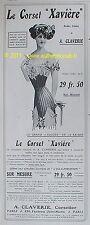 PUBLICITE LINGERIE CORSET XAVIERE A. CLAVERIE 1909 AD