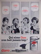 PUBLICITÉ 1961 CARO AU LAIT - SERRÉ - VIENNOIS OU BIEN CHAUD SANS CAFEÏNE