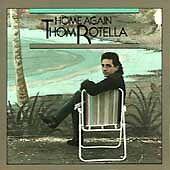 THOM ROTELLA ~ HOME AGAIN ~ CD 1989 DMP