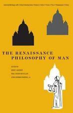 The Renaissance Philosophy of Man: Petrarca, Valla, Ficino, Pico, Pomponazzi, Vi