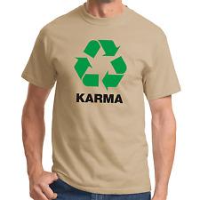 Karma   reciclado   budismo   Fun   proverbios   fiesta   diversión   S-XXL T-Shirt