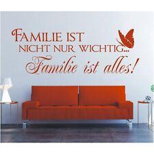 Wandtattoo Spruch Familie ist nicht wichtig ist alles Wandsticker Aufkleber 1