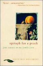 Epitaph For a Peach: Four Seasons on My Family Farm., Masumoto, David Mas., Good