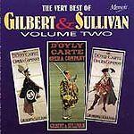 D'Oyly Carte Opera Chorus - Very Best of Gilbert & Sullivan, Vol. 2 (Original...