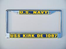USS KIRK DE 1087 FF 1087 License Plate Frame USN Military U S Navy