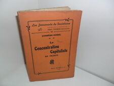 Documents du Socialisme: La Concentration Capitaliste, par Compère-Morel, 1913