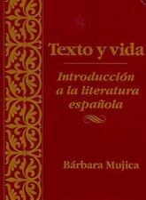 Texto y vida: Introduccion a la literatura espanola Spanish Edition