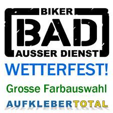 BAD Biker außer Dienst BIKER AUSSER DIENST Aufkleber