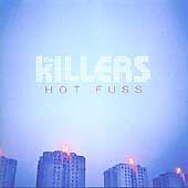 The Killers - Hot Fuss (2004)