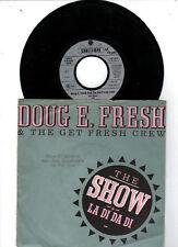 Doug E. Fresh and the get fresh Crew   -   The Show