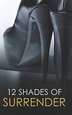 12 Shades of Surrender: Chance of a LifetimeThe ChallengeTaste of PleasureSev