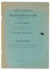SOCIETA' DI PREVIDENZA UFFICIALI DEL R. ESERCITO E DELLA R. MARINA STATUTO 1902