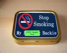 Stop Smoking My F****ng Backie 1 and 2oz Tobacco/Storage Tins