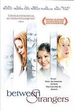 Between Strangers (DVD, 2004)