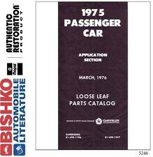 1975 Chrysler Plymouth Dodge Part Numbers Book List CD Interchange Drawings OEM