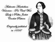 Antebellum Civil War Ladys Crochet Jacket Pattern 1856
