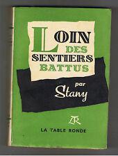 LOIN DES SENTIERS BATTUS STANY LA TABLE RONDE 1951