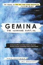 Gemina: The Illuminae Files: Book 2 (Illuminae Files 2) by Kaufman, Amie Book