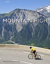Mountain High: Europa 50 mayor ciclo trepa por Daniel aeronáuticos, Pete..