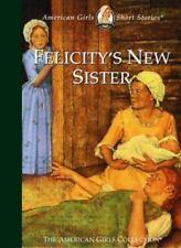 Felicity's New Sister (American Girls Short Stories), Valerie Tripp, Good Book