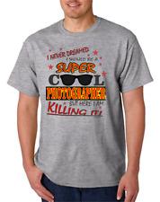 USA Made Bayside T-shirt  I Never Dreamed Be Super Cool Photographer
