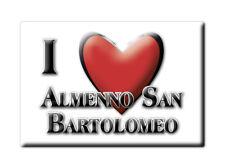CALAMITA LOMBARDIA FRIDGE MAGNETE SOUVENIR I LOVE ALMENNO SAN BARTOLOMEO (BG)