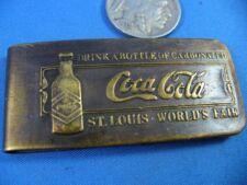 1904 COKE COCA COLA ST. LOUIS WORLD'S FAIR MONEY CLIP antiqued solid brass 1900s