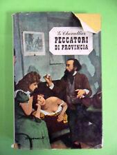 CHEVALLIER.PECCATORI DI PROVINCIA.LONGANESI.1962