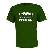 Ich hab Tinnitus .., Fun T-Shirt witziges Sprüche Shirt (FS180)