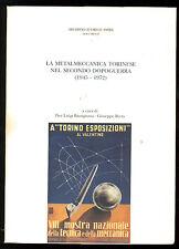 BASSIGNANA BERTA LA METALMECCANICA TORINESE NEL SECONDO DOPOGUERRA 1997 AUTOGRAF