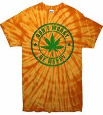Non ti preoccupare Be Happy Cannabis Foglia Tie Dye T-Shirt-Festival Weed Spinello