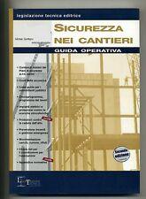 Sanfilippo - Muzzolon # SICUREZZA NEI CANTIERI # 2004