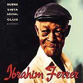 Ibrahim Ferrer - Buena Vista Social Club Presents - Ibrahim Ferrer CD (2)