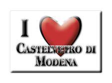 CALAMITA EMILIA ROMAGNA MAGNETE SOUVENIR I LOVE CASTELVETRO DI MODENA (MO)--