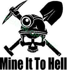 Coal Miner Skull Mine It To Hell vinyl decal/sticker mine shovel pick axe