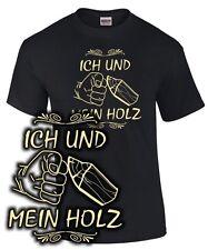 T-Shirt ICH UND MEIN HOLZ Handwerker Holzfäller Schreiner Tischler Party Holzi