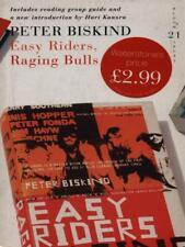EASY RIDERS, RAGING BULLS  PETER BISKIND BLOOMSBURY 2007
